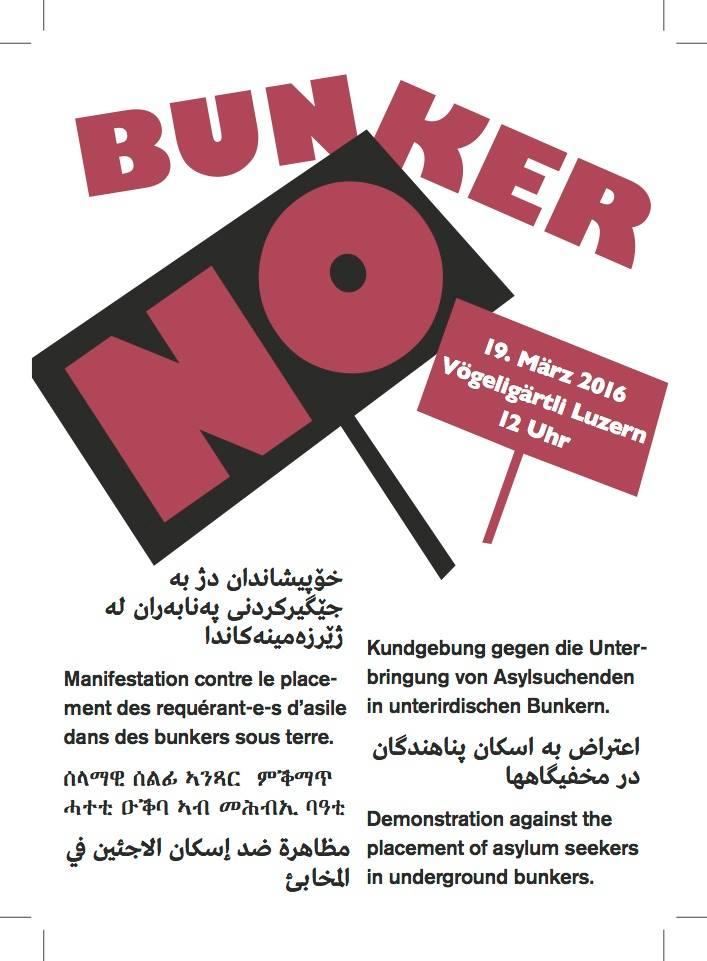 Demo 19.3 Luzern: NO BUNKER – gegen die unterirdische unterbringung von asylsuchenden