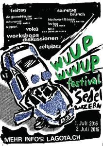 WUUP! Wuuup! Festival vom 1. bis 2. Juli im Sedel Luzern
