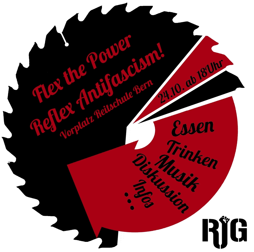 Flex the Power – Reflex Antifascism! Sa. 24.10. ab 18Uhr, Vorplatz Bern