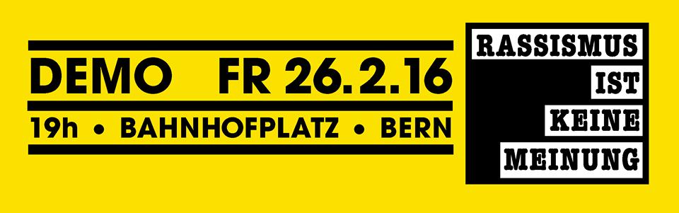 DEMO gegen Rassismus – 26.2. in Bern