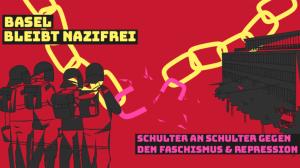 Basel bleibt Nazifrei – Demo am 22.6
