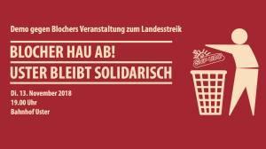 DEMO: Blocher hau ab! Uster bleibt solidarisch