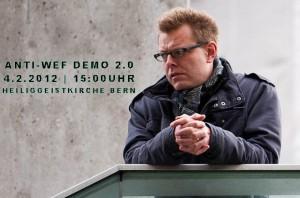 Demo in Bern wird wiederholt: ANTI-WEF Demo 2.0