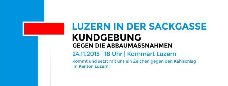 Kundgebung: Luzern in der Sackgasse am 24. November