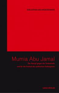 Der Kampf um das Leben von Mumia Abu Jamal