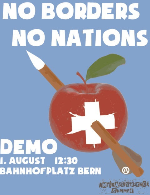 Demo am 1. August in Bern: No Borders, No Nations!