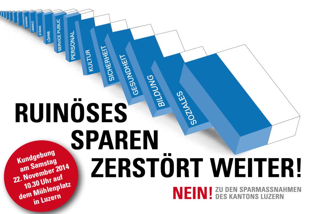 Kundgebung gegen ruinöses Sparen am 22.11 in Luzern